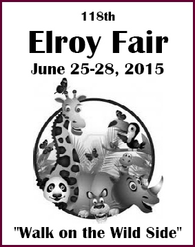 Walk On The Wild Side at the 118th Elroy Fair June 25th - 28th, 2015